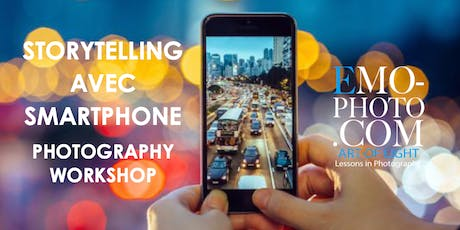 WORKSHOP STORYTELLING AVEC SMARTPHONE PHOTOGRAPHIE tickets