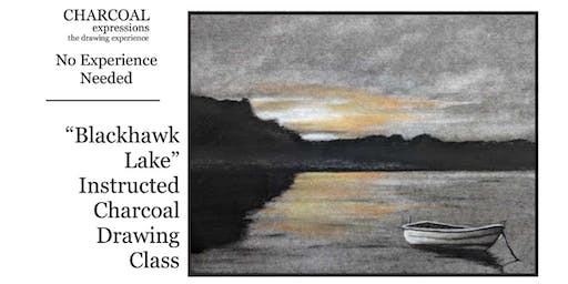 """Fundraising Charcoal Drawing Event """"Blackhawk Lake"""" in Stevens Point"""