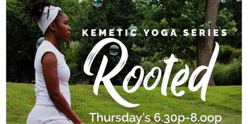 Kemetic Yoga: Rooted