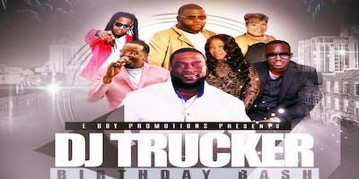 DJ TRUCKER BDAY BASH