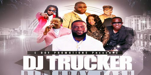 DJ TRUCKER BDAY BASH