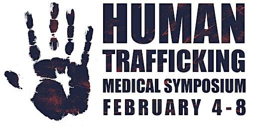 Human Trafficking Medical Symposium Day 1