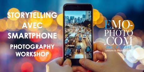 STORYTELLING AVEC SMARTPHONE PHOTOGRAPHIE billets