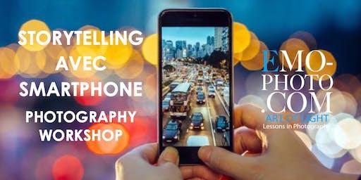 STORYTELLING AVEC SMARTPHONE PHOTOGRAPHIE