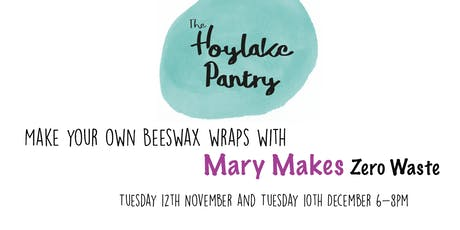 Make your own Beeswax Wraps with Mary Makes! tickets
