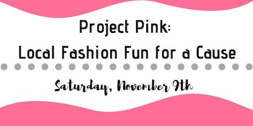 Project Pink: Local Fashion Fun