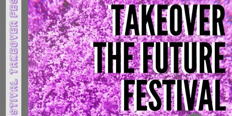 Takeover the Future Festival tickets