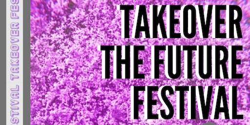 Takeover the Future Festival