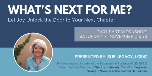 What's Next For Me? Let Joy Unlock the Door to Your Next Chapter