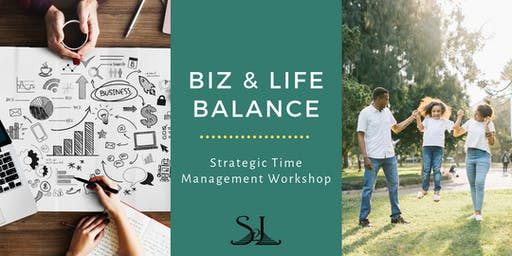 Biz&Life Balance - Strategic Time Management