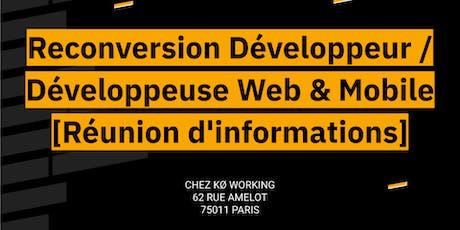 Reconversion Développeur.se Web & Mobile - Réunion d'informations billets