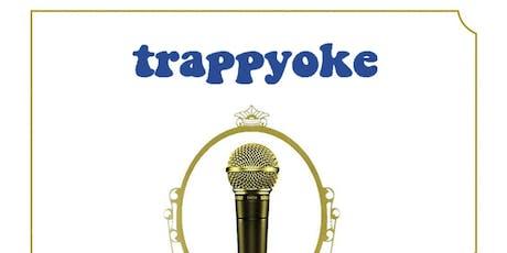 Trappyoke tickets