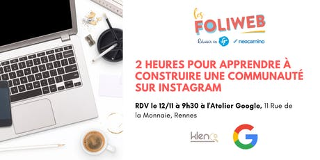 [Rennes] 2 heures pour apprendre à construire une communauté sur Instagram billets