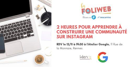 [Rennes] 2 heures pour apprendre à construire une communauté sur Instagram