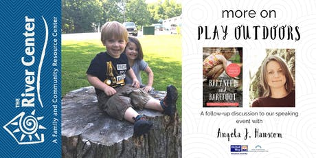 More on Play Outdoors: A Follow-Up Discussion to Angela J. Hanscom tickets