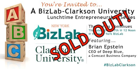 BizLab-Clarkson Lunchtime Entrepreneurship Series featuring Deep Blue's Brian Epstein tickets