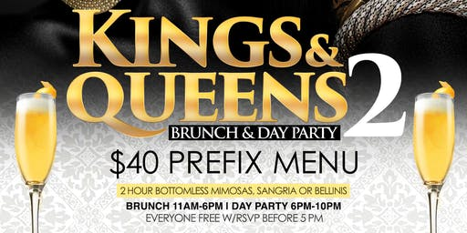 Kings & Queens, 2hr Open Bar Brunch + Day Party, Bdays Free Champgne Bottle