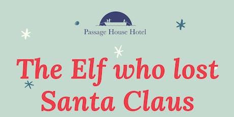 The Elf who lost Santa Claus tickets