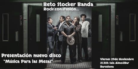 Concierto presentación nuevo disco de la Beto Stocker Banda tickets