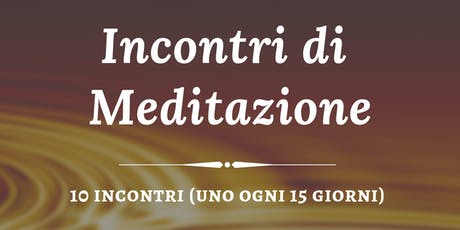Incontri di Meditazione Creativa biglietti