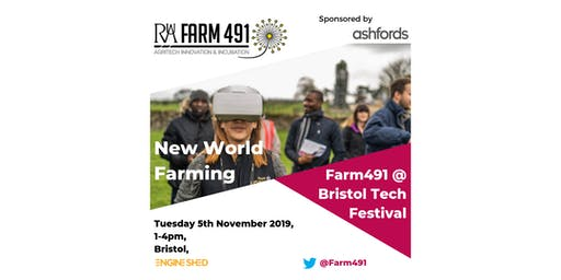 New World Farming - Farm491 at Bristol Tech Festival