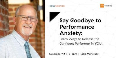 IdeaNetwork & AIGA Triad NC: Say Goodbye to Performance Anxiety