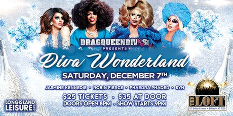 "DragQueenDivas presents ""DIVA WONDERLAND"" tickets"