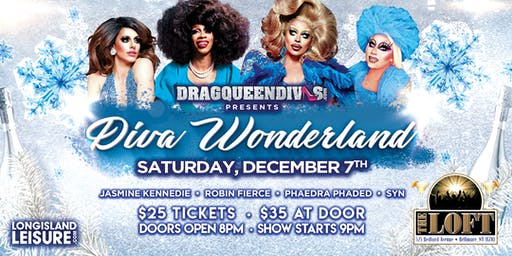 """DragQueenDivas presents """"DIVA WONDERLAND"""""""