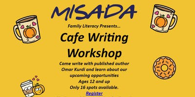 Misada's Cafe Writing Workshop