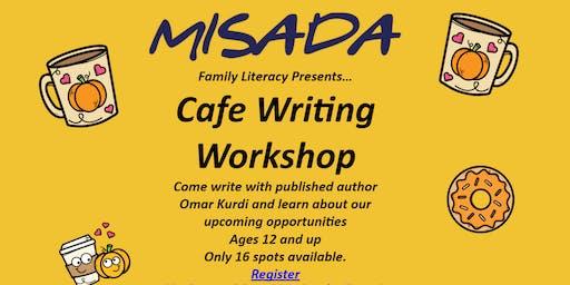 Misada's Cafe Writing Workshop