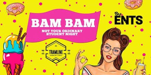 Bam Bam at Tramline - €2.50 Drinks