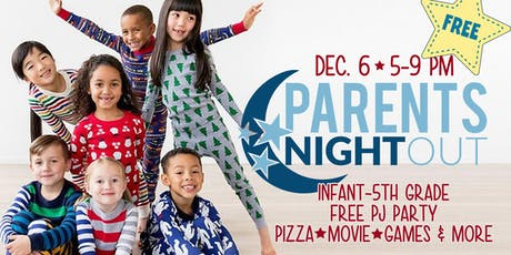 Free Parents Night Out tickets