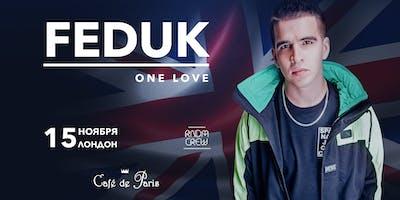 Feduk - Клубный Концерт В Лондоне