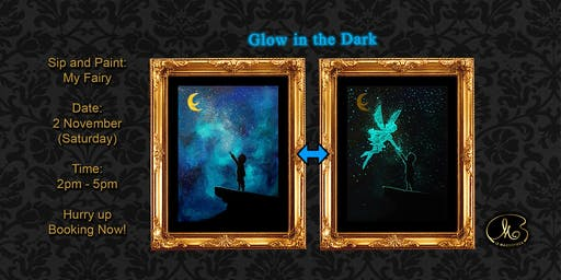 Sip and Paint (Glow in the Dark):  My Fairy