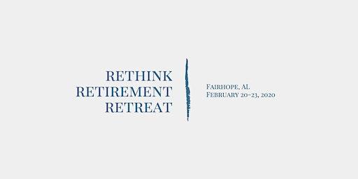 Rethink Retirement Retreat in Fairhope, Alabama February 2020