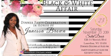 Janessa Brown's 23rd Birthday Dinner Party - Black & White Affair tickets