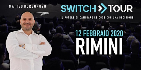 SWITCH TOUR RIMINI tickets