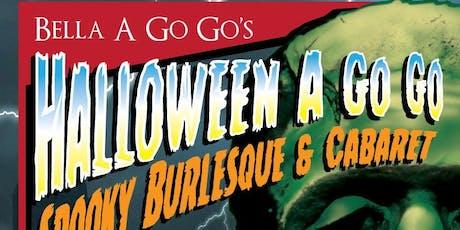 Halloween A Go Go! A spooky cabaret and burlesque spectacular tickets
