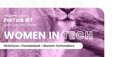 ProTalk #7: Women In Tech tickets