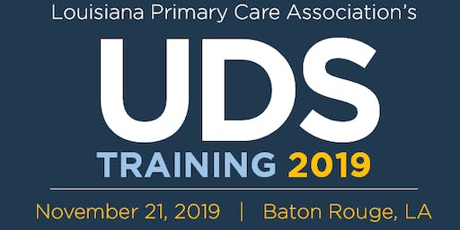 Louisiana Primary Care Association's 2019 UDS Training