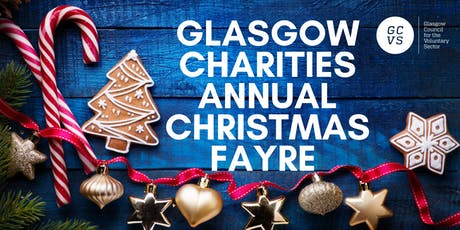 Glasgow Charities Annual Christmas Fayre 2019 tickets