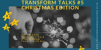Transform Talks #5: Christmas Edition