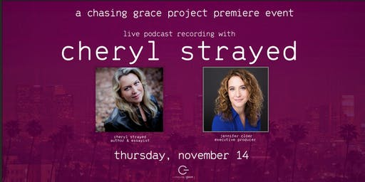 Chasing Grace Project Premiere ft/ Cheryl Strayed