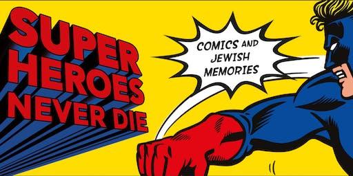 Opening | Superheroes Never Die
