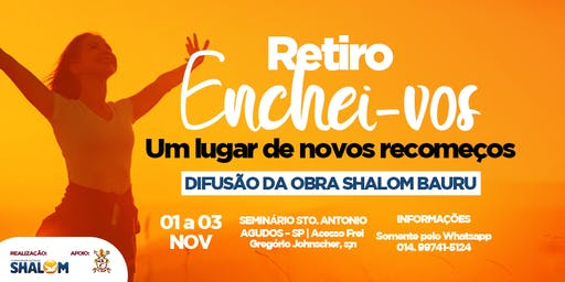 RETIRO ENCHEI-VOS    -   COMUNIDADE CATÓLICA SHALOM