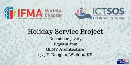 IFMA Wichita December 2019 - Holiday Service Project