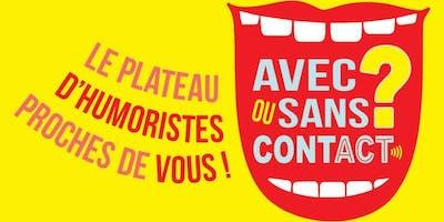 Avec Ou Sans Contact @L'Entrepôt