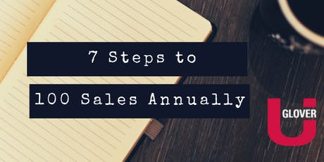 7 Steps to 100 Sales Annually tickets