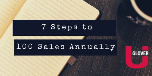7 Steps to 100 Sales Annually