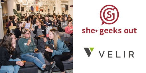 She+ Geeks Out in Boston November Networking Event sponsored by Velir